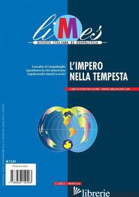 LIMES. RIVISTA ITALIANA DI GEOPOLITICA (2021). VOL. 1: L' IMPERO NELLA TEMPESTA -