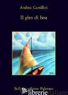 GIRO DI BOA (IL) - CAMILLERI ANDREA