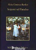 SERPENTI NEL PARADISO - GIMENEZ-BARTLETT ALICIA