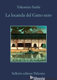 LOCANDA DEL GATTO NERO (LA) - SEISHI YOKOMIZO
