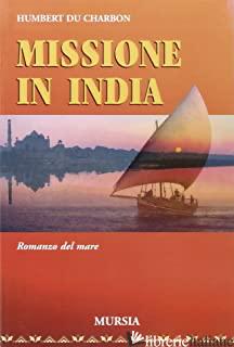 MISSIONE IN INDIA - DU CHARBON HUMBERT
