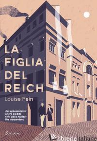 FIGLIA DEL REICH (LA) - FEIN LOUISE