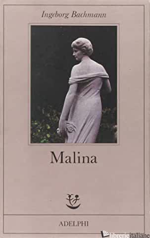 MALINA - BACHMANN INGEBORG