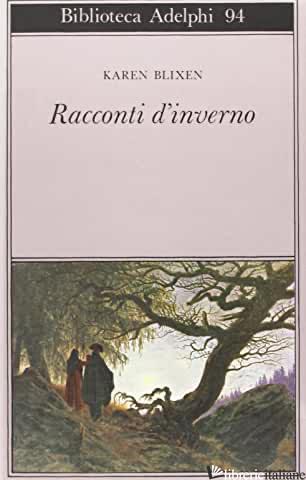 RACCONTI D'INVERNO - BLIXEN KAREN