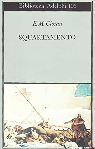 SQUARTAMENTO - CIORAN EMIL M.
