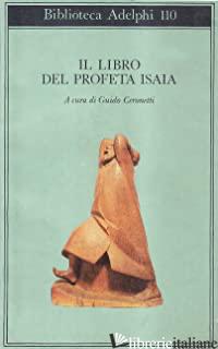 LIBRO DEL PROFETA ISAIA (IL) - CERONETTI G. (CUR.)