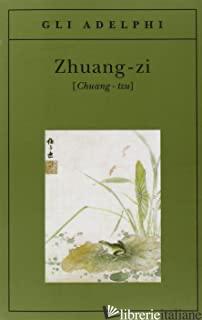 ZHUANG-ZI (CHUANG-TZU) - KIA-HWAY L. (CUR.)