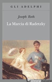 MARCIA DI RADETZKY (LA) - ROTH JOSEPH