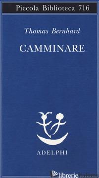 CAMMINARE - BERNHARD THOMAS