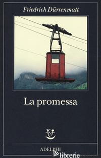 PROMESSA (LA) - DURRENMATT FRIEDRICH