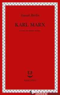 KARL MARX - BERLIN ISAIAH; HARDY H. (CUR.)