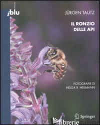 RONZIO DELLE API (IL) - TAUTZ JURGEN