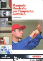 MANUALE ILLUSTRATO PER L'IMPIANTO ELETTRICO - AA.VV.