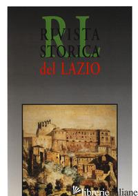 RIVISTA STORICA DEL LAZIO. VOL. 17 - BONELLA A. L. (CUR.)