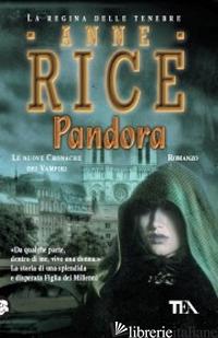 PANDORA - RICE ANNE