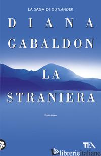 STRANIERA (LA) - GABALDON DIANA