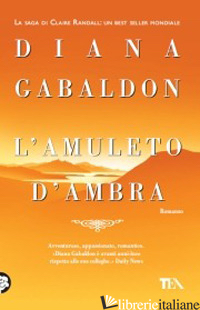 AMULETO D'AMBRA (L') - GABALDON DIANA