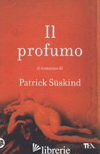 PROFUMO (IL) - SUSKIND PATRICK
