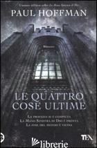 QUATTRO COSE ULTIME (LE) - HOFFMAN PAUL