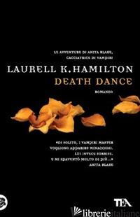 DEATH DANCE - HAMILTON LAURELL K.