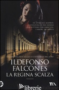 REGINA SCALZA (LA) - FALCONES ILDEFONSO