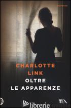 OLTRE LE APPARENZE - LINK CHARLOTTE