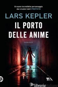 PORTO DELLE ANIME (IL) - KEPLER LARS