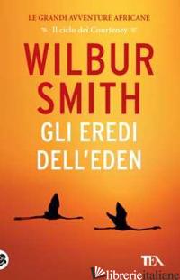 EREDI DELL'EDEN (GLI) - SMITH WILBUR