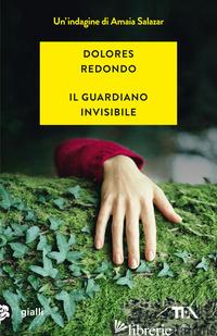GUARDIANO INVISIBILE (IL) - REDONDO DOLORES