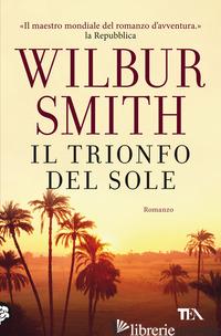 TRIONFO DEL SOLE (IL) - SMITH WILBUR
