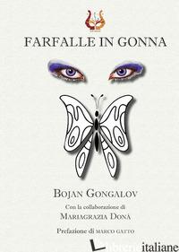 FARFALLE IN GONNA - GONGALOV BOJAN