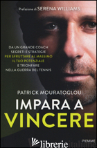 IMPARA A VINCERE - MOURATOGLOU PATRICK