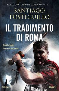 TRADIMENTO DI ROMA (IL) - POSTEGUILLO SANTIAGO