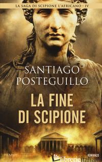 FINE DI SCIPIONE (LA) - POSTEGUILLO SANTIAGO