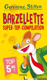 BARZELLETTE. SUPER-TOP-COMPILATION - STILTON GERONIMO