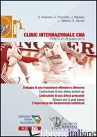 BASKET. CLINIC INTERNAZIONALE CNA (TRENTO, 27-28 GIUGNO 2015). CON DVD - SCARIO SERGIO; TALIENTO LORENZO; REPESA JASMIN