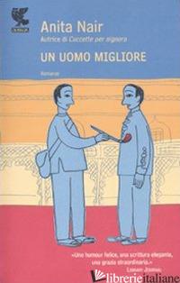 UOMO MIGLIORE (UN) - NAIR ANITA