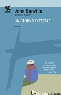 GIORNO D'ESTATE (UN) - BANVILLE JOHN