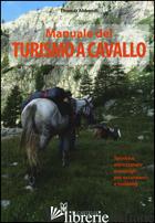 MANUALE DEL TURISMO A CAVALLO - ABBONDI THOMAS