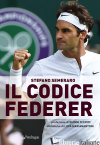CODICE FEDERER (IL) - SEMERARO STEFANO
