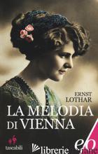 MELODIA DI VIENNA (LA) - LOTHAR ERNST