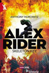 SKELETON KEY. ALEX RIDER. VOL. 3 - HOROWITZ ANTHONY