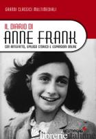 DIARIO DI ANNE FRANK. CON ANTEFATTO, EPILOGO STORICO E ESPANSIONI ONLINE. CON ES - FRANK ANNE
