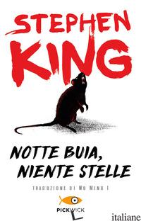 NOTTE BUIA, NIENTE STELLE - KING STEPHEN