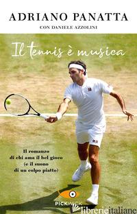 TENNIS E' MUSICA (IL) - PANATTA ADRIANO