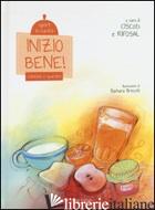 INIZIO BENE! COLAZIONE E SPUNTINO. SPORT IN CUCINA. EDIZ. ILLUSTRATA - CISCOD (CUR.); RIFOSAL (CUR.)