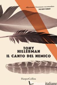 CANTO DEL NEMICO (IL) - HILLERMAN TONY