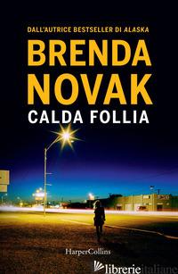 CALDA FOLLIA. DEPARTMENT 6. VOL. 1 - NOVAK BRENDA