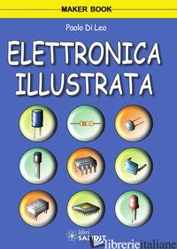 ELETTRONICA ILLUSTRATA - DI LEO PAOLO