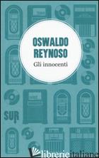 INNOCENTI (GLI) - REYNOSO OSWALDO